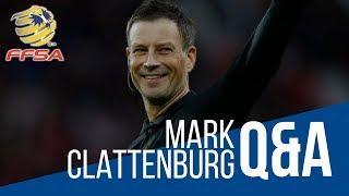 Mark Clattenburg - FFSA Q&A