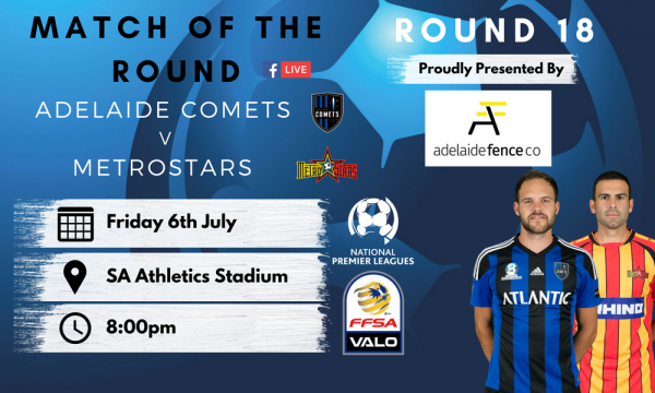 NPL SA Round 18 - Proudly presented by Adelaide Fence Co