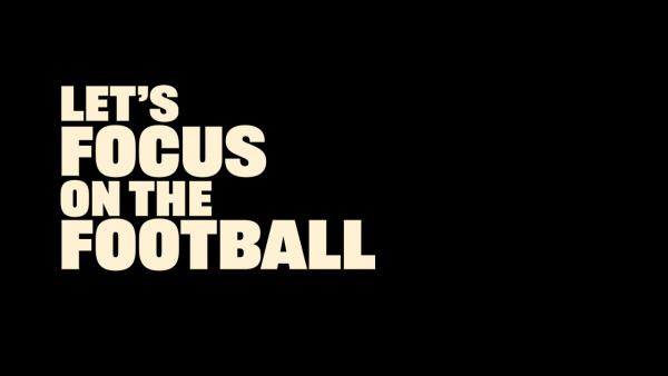 Let's Focus On The Football